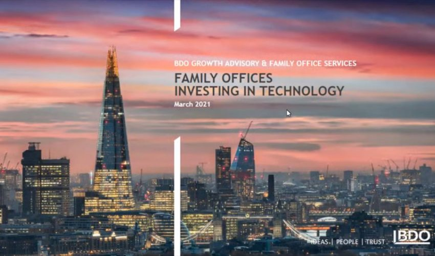 Family Offices investing in Technology | BDO Family Office Webinar  series