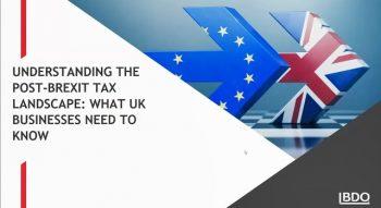 Indirect Tax Post Brexit   BDO Webinar
