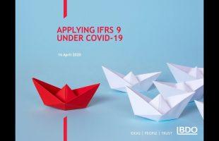 Applying IFRS 9 UNDER COVID-19 |BDO Webinar