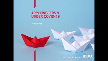 Applying IFRS 9 UNDER COVID-19  BDO Webinar