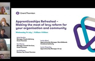Apprenticeships refreshed: Making the most of levy reform for your organisation and community