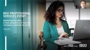 BDO Professional Services Event: Rethinking the office, a fresh perspective of how the workspace