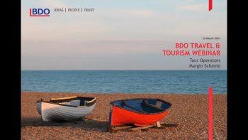BDO Travel & Tourism Webinar: Tour Operators Margin Scheme
