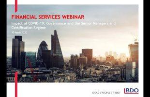 Governance and SMCR implications of COVID-19| BDO Webinar