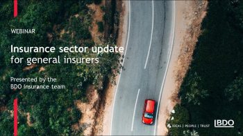 Insurance sector update for general insurers   BDO Webinar