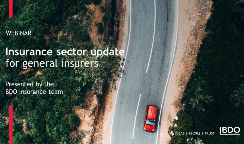 Insurance sector update for general insurers | BDO Webinar