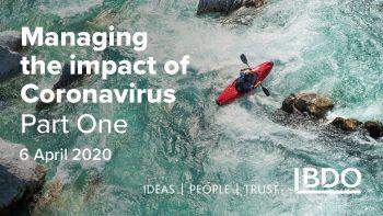 Managing the impact of Coronavirus  6 April 2020