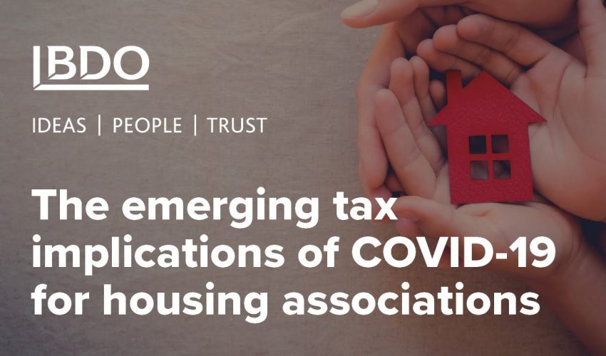 The emerging tax implications of COVID-19 on housing associations