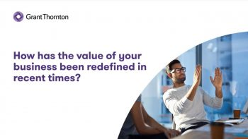 Webinar: How has the value of your business been redefined?