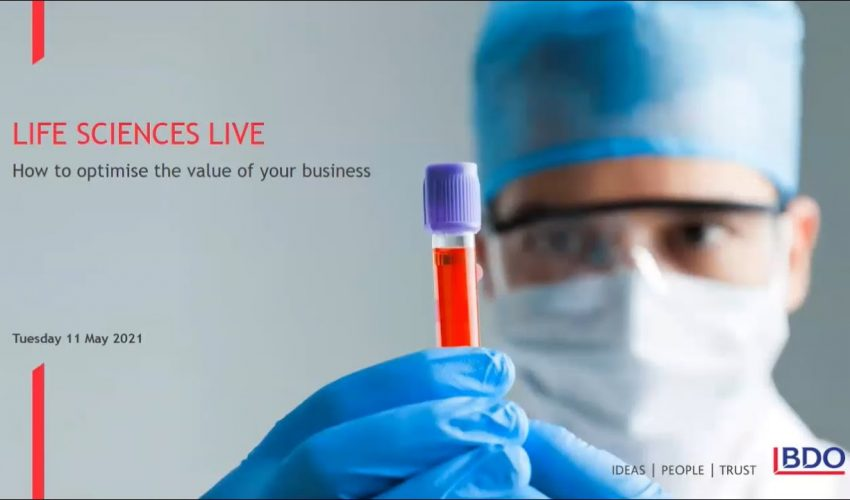 Webinar: Life Sciences Live – How to optimise the value of your business | 11 May 2021