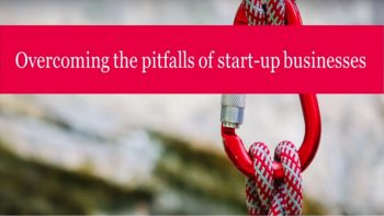 Overcoming the pitfalls of start up businesses: Effective cash management