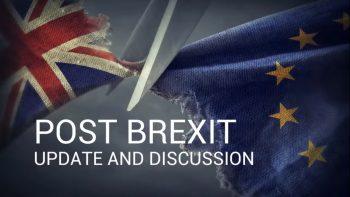 Post Brexit Update & Brexit Deal Discussion Webinar