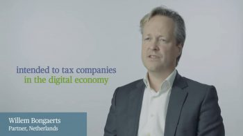 What is the Digital Services Tax? Willem Bongaerts discuses the impact of a no harmonised approach