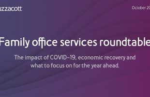 Family office services roundtable | Investments, trusts, tax, property and banking | October 2020