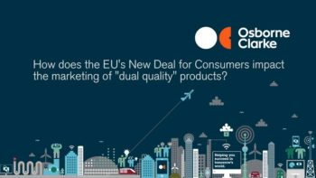 """How does the EU's New Deal for Consumers impact the marketing of """"dual quality"""" products?"""