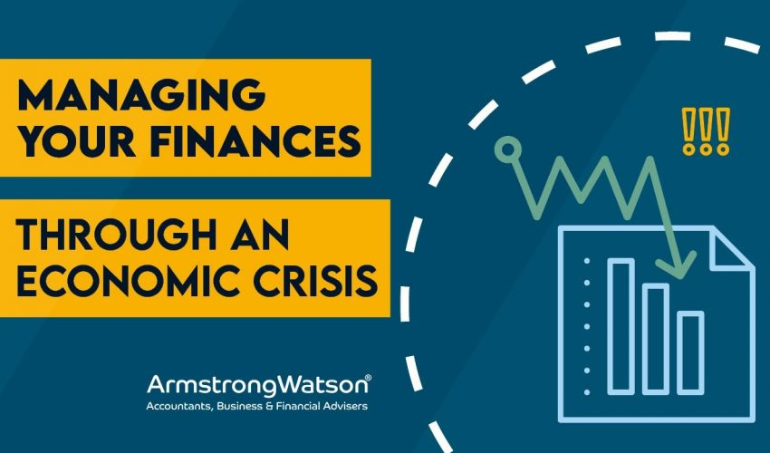 Managing your Finances through an Economic Crisis