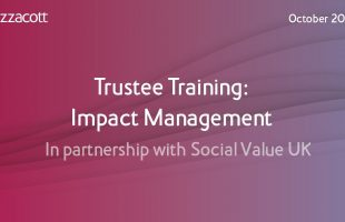 Trustee Training: Impact Management | In partnership with Social Value UK