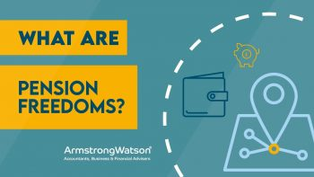 What are Pension Freedoms?