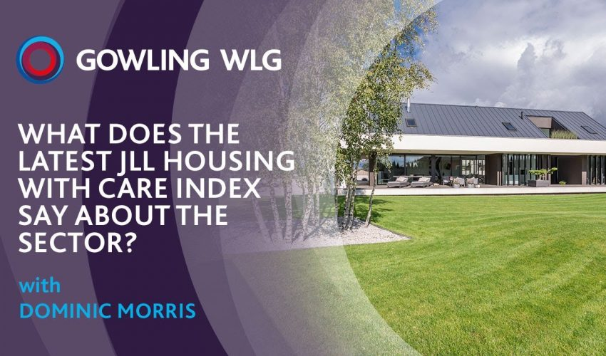 What does the latest JLL Housing with Care Index say about the sector?
