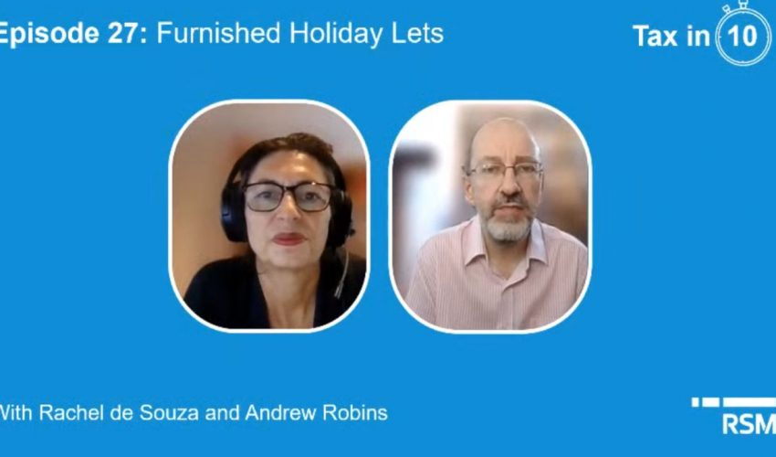 Tax in 10 | Episode 27 Furnished Holiday Lets