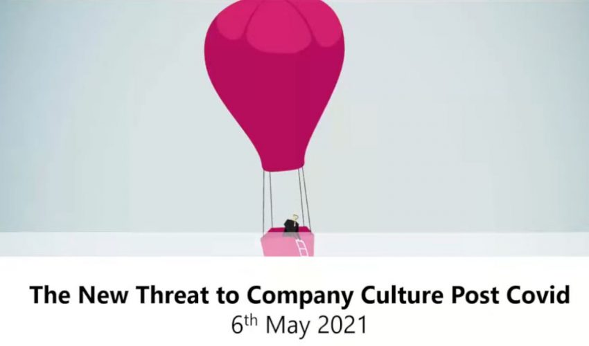 The New Threat to Company Culture Post Covid